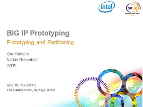 Intel presentation on Large IP Prototyping using HAPS and ProtoCompiler