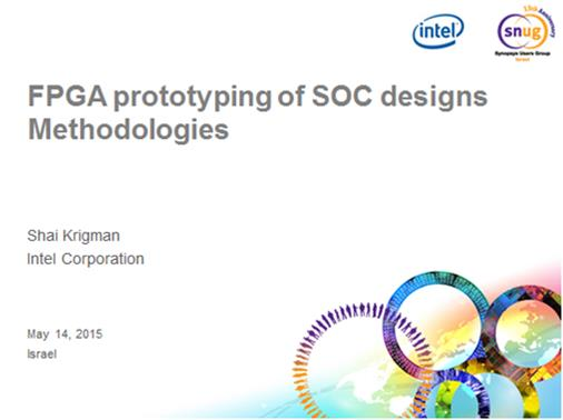 Intel presentation from SNUG Israel on FPGA-based Prototyping of SoC's